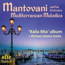 MEDITERRANEAN MELODIES MANTOVANI, CD