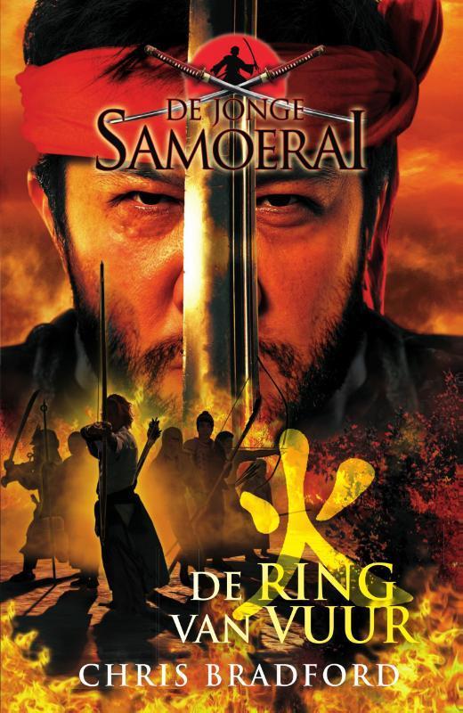De ring van vuur De jonge Samoerai, Chris Bradford, Paperback