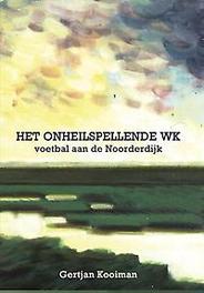 Het onheilspellende W.K. Kooiman, Gertjan, Paperback