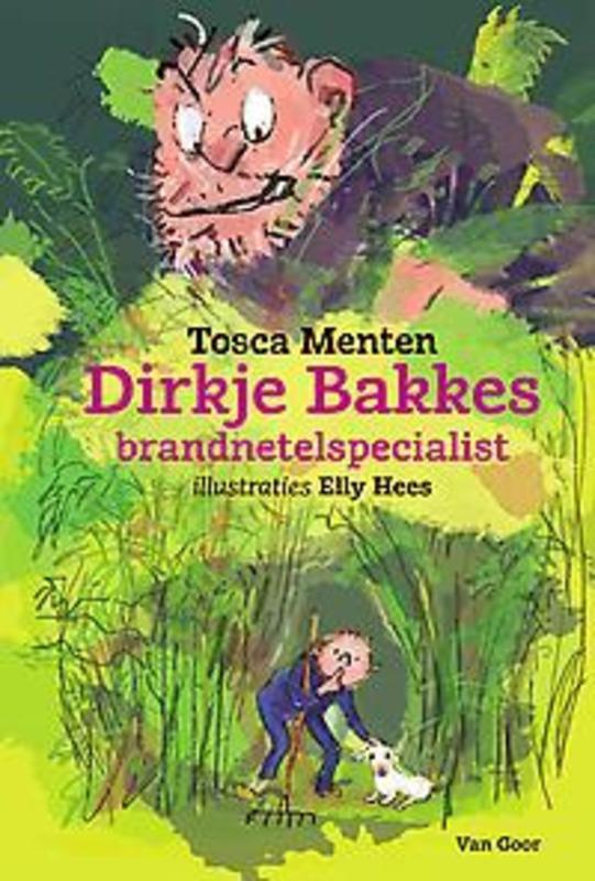 Dirkje Bakkes, brandnetelspecialist brandnetelspecialist, Tosca Menten, Hardcover