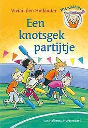 Een knotsgek partijtje Ministicks, Den Hollander, Vivian, Hardcover