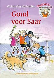 Goud voor Saar Ministicks, Vivian Den Hollander, Hardcover