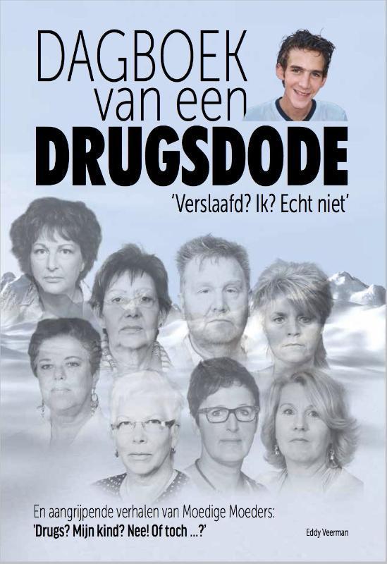 Dagboek van een drugsdode moedige moeders, Veerman, Eddy, Paperback