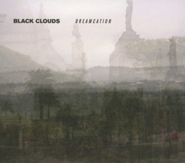 DREAMCATION BLACK CLOUDS, CD