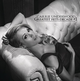 GREATEST HITS: DECADE *1 CARRIE UNDERWOOD, CD