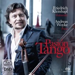PASION TANGO FRIEDRICH KLEINHAPL/ANDREAS WOYKE G. PIAZZA, CD