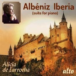IBERIA SUITE FOR PIANO ALICIA DE LARROCHA I. ALBENIZ, CD