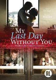 MY LAST DAY WITHOUT YOU PAL/REGION 2 // W/ KEN DUKEN, NICOLE BEHARIE MOVIE, DVDNL