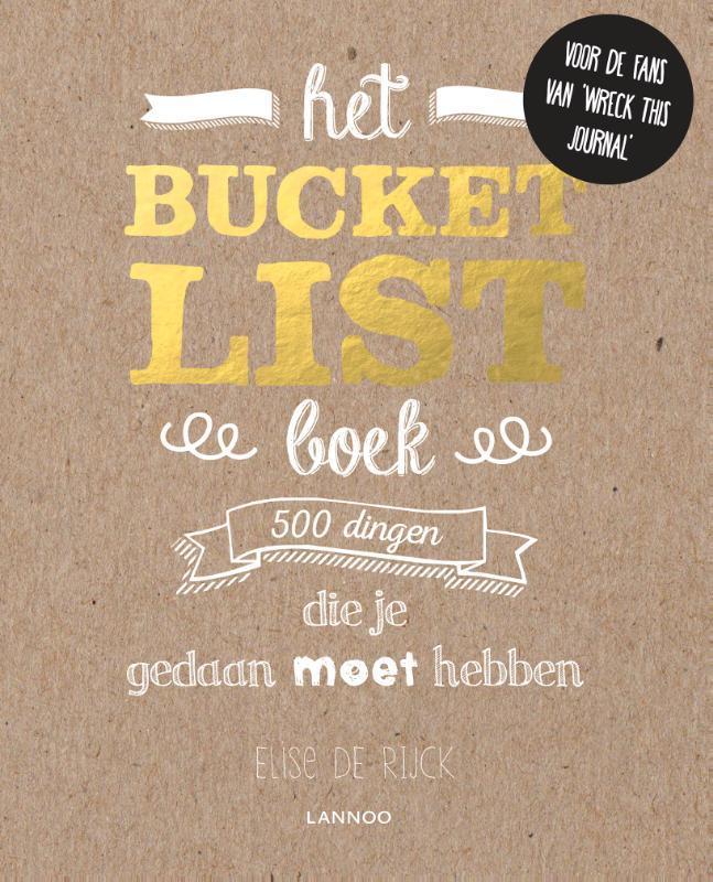 Het Bucketlist boek 500 dingen die je gedaan moet hebben, Elise de Rijck, Paperback