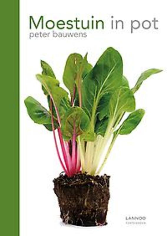 Moestuin in pot Bauwens, Peter, Paperback