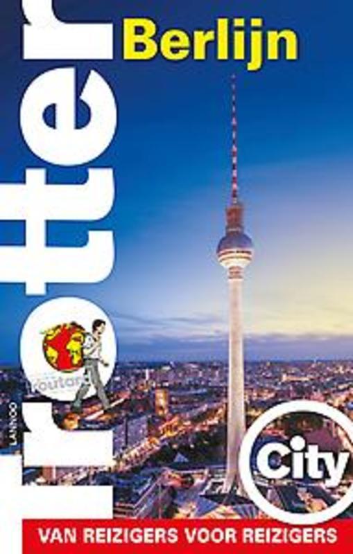Trotter City Berlijn Van reizigers voor reizigers, n.v.t., Paperback