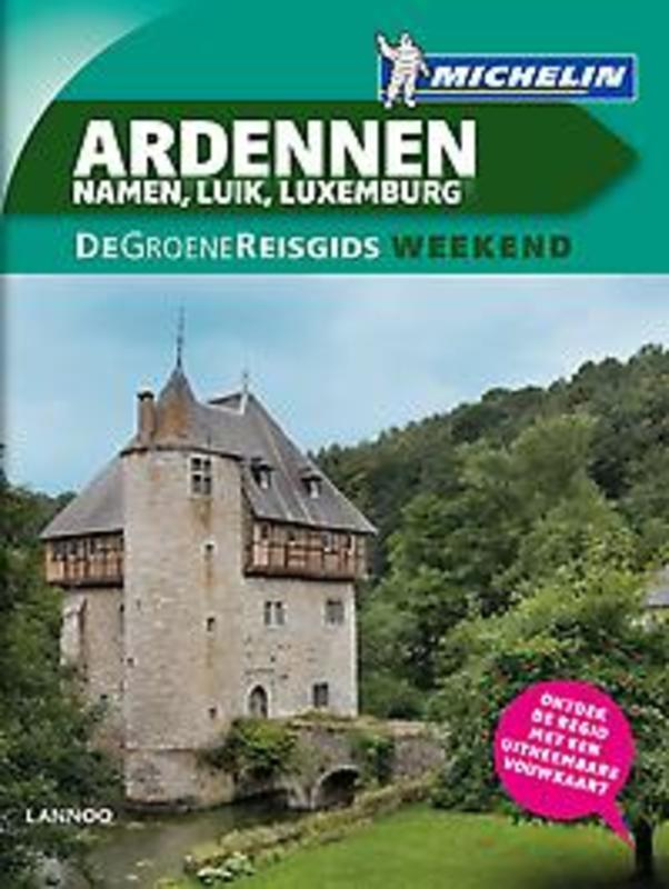 De Groene Reisgids Weekend - Ardennen Namen, Luik, Luxemburg, Paperback