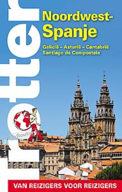 Trotter Noordwest-Spanje van reizigers voor reizigers, n.v.t., Paperback