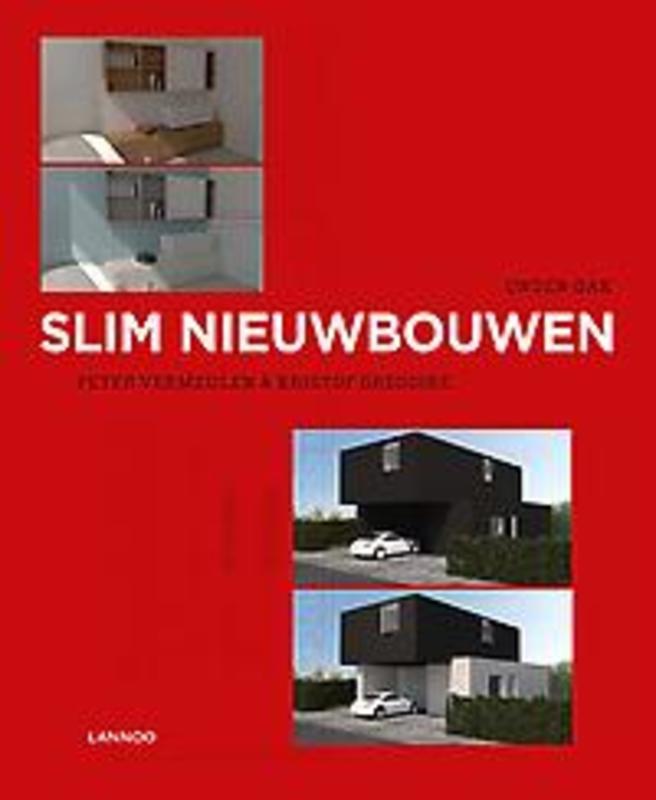 Slim nieuwbouwen Gregoire, Kristof, Hardcover