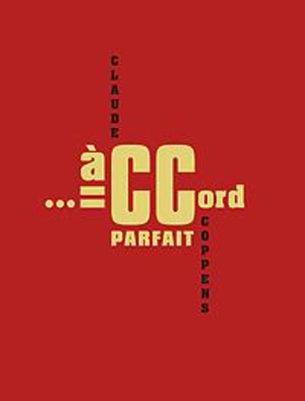 Accord parfait Claude Coppens Claude Coppens, Dhondt, Geert, Hardcover