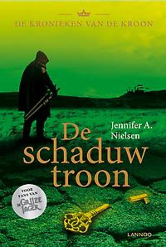 De schaduwtroon Nielsen, Jennifer A., Hardcover