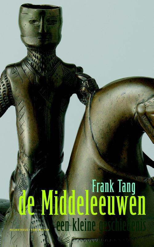 De middeleeuwen een kleine geschiedenis, Tang, Frank, Paperback
