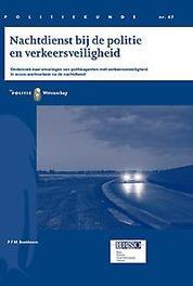 Nachtdienst bij de politie en verkeersveiligheid onderzoek naar ervaringen van politieagenten met verkeersonveiligheid in woon-werkverkeer na de nachtdienst, P.F.M. Boekhoorn, Paperback
