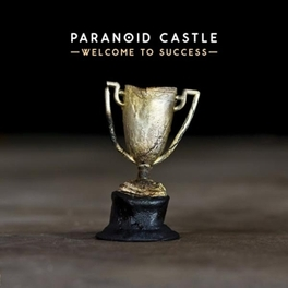 WELCOME TO SUCCESS PARANOID CASTLE, Vinyl LP