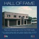 HALL OF FAME * RARE & UNISSUED GEMS FROM THE FAME VAULTS *
