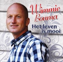 HET LEVEN IS MOOI WIMMIE BOUMA, CD