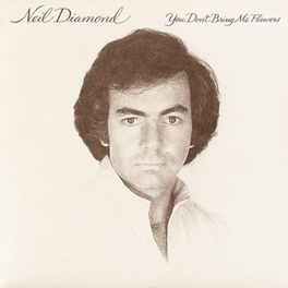 YOU DON'T BRING ME.. .. FLOWERS NEIL DIAMOND, CD