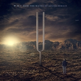 NOW THE WAVES OF SOUND REMAIN / 180G VINYL PHI, LP