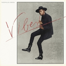 VIBES THEOPHILUS LONDON, Vinyl LP