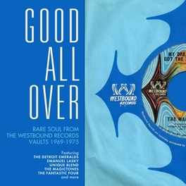 GOOD ALL OVER * RARE SOUL FROM THE WESTBOUND RECORDS VAULTS 1969-75 * V/A, CD