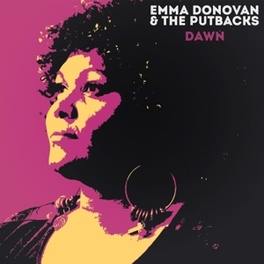 DAWN W/THE PUTBACKS EMMA DONOVAN, Vinyl LP