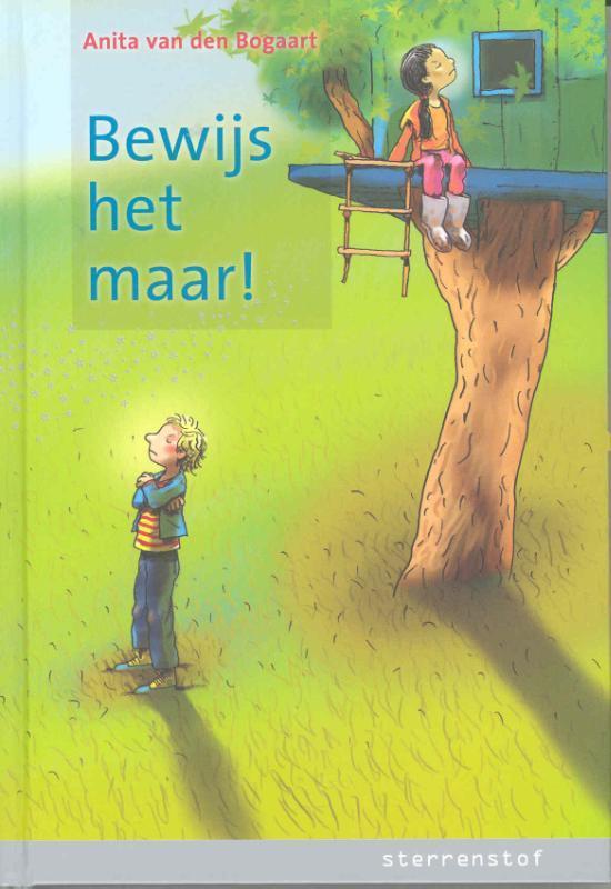 Bewijs het maar! leesnivea AVI M5, Anita van den Bogaart, Hardcover