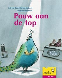 Pauw aan de top Muis en zo, Van Lieshout, Elle, Hardcover