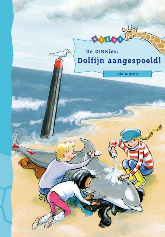 De DINKies: Dolfijn aangespoeld! Giraf, Lida Dijkstra, Hardcover
