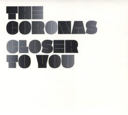 CLOSER TO YOU CORONAS, CD