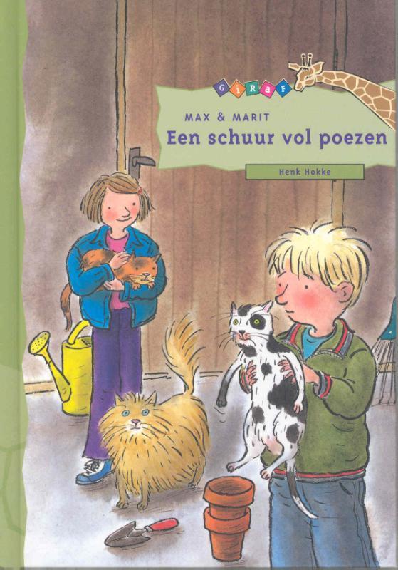 Max en Marit: Een schuur vol poezen Giraf, Hokke, Henk, Hardcover