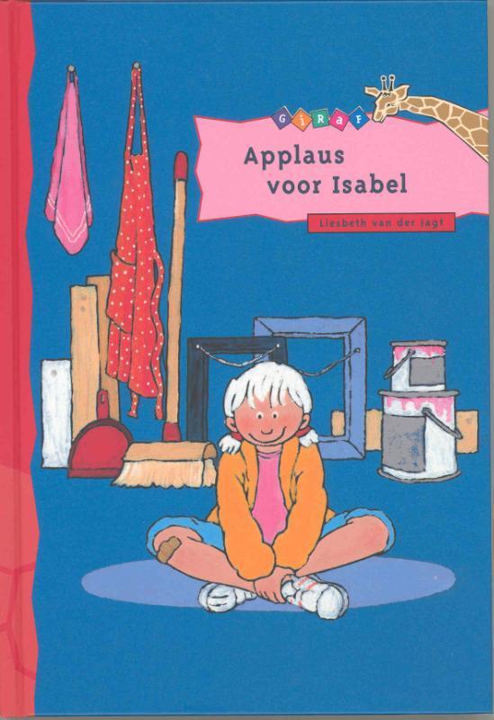 Applaus voor Isabel Giraf, Van der Jagt, Liesbeth, Hardcover
