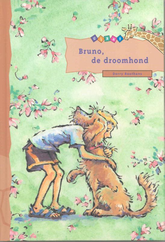 Bruno, de droomhond Giraf, Roothans, Dorry, Hardcover