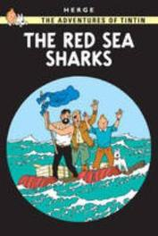 Tintin - Red Sea Sharks The Adventures of Tintin (Hb), Hergé, Hardcover