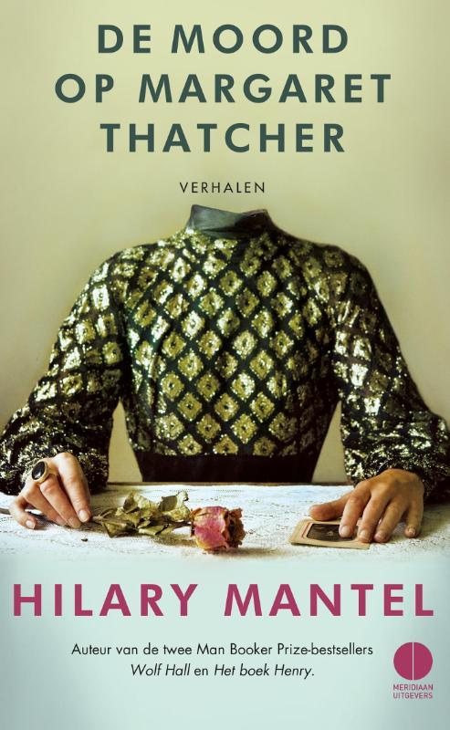 De moord op Margaret Thatcher Mantel, Hilary, Hardcover