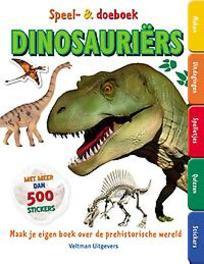 Speel- en doeboek Dinosauriërs maak je eigen boek over de prehistorische wereld, Paperback