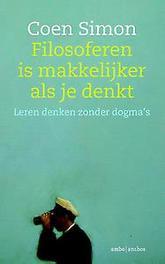 Filosoferen is makkelijker als je denkt leren denken zonder dogma's, Simon, Coen, Paperback