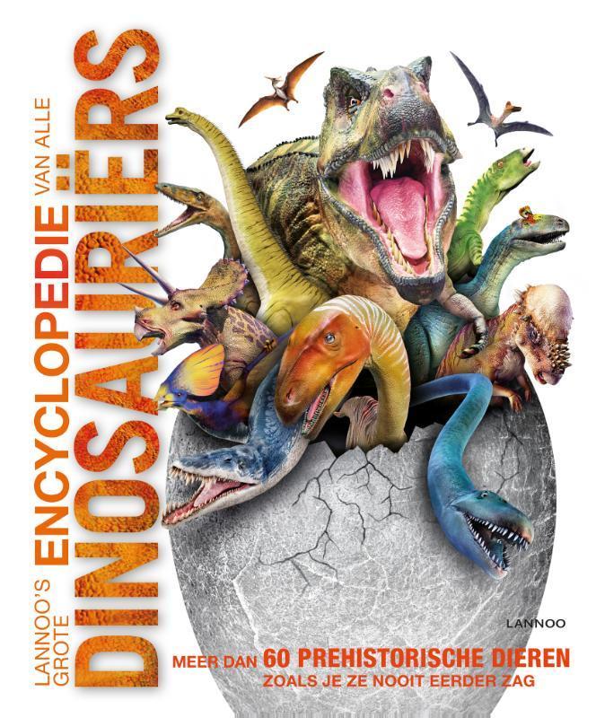 Lannoo's grote encyclopedie van alle dinosauriërs Woodward, John, Hardcover