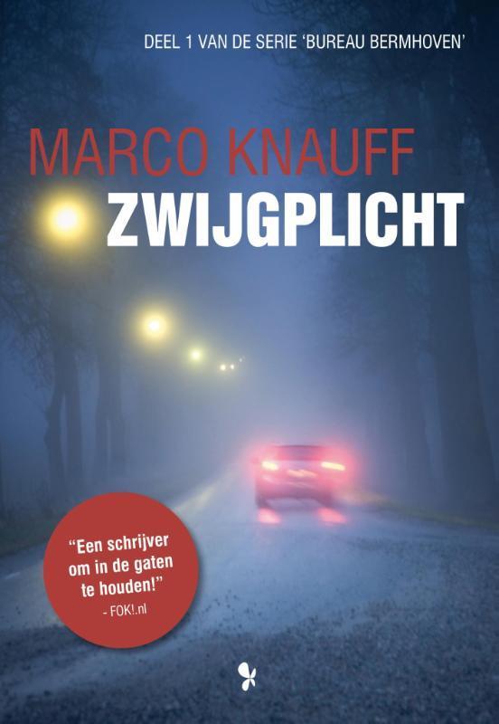 Zwijgplicht Marco Knauff, Paperback