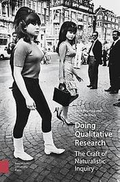 Doing qualitative research the craft of naturalistic inquiry, Beuving, Joost, Paperback