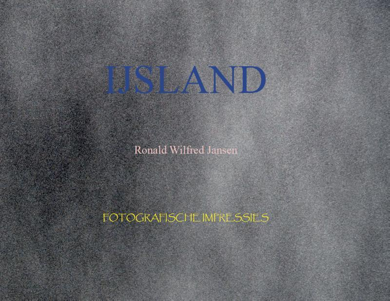 IJsland cirkeltour, Ronald Wilfred Jansen, Paperback