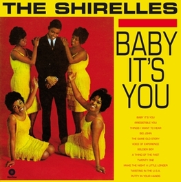 BABY IT'S YOU -HQ- INCL. 2 BONUS TRACKS & DOWNLOAD SHIRELLES, Vinyl LP