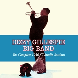 COMPLETE 1956-57 STUDIO.. .. SESSIONS DIZZY GILLESPIE, CD