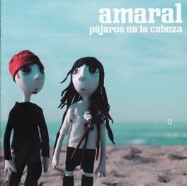 PAJAROS EN LA CABEZA SPANISH POP BAND AMARAL, CD