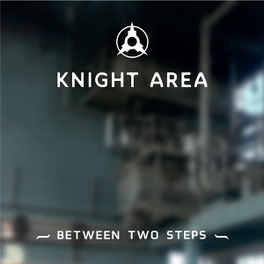 BETWEEN TWO STEPS -MCD- KNIGHT AREA, CD