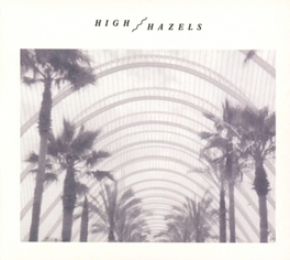 HIGH HAZELS HIGH HAZELS, CD